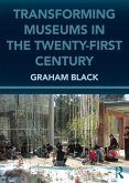 Transforming Museums in the Twenty-first Century (eBook, ePUB)