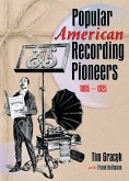 Popular American Recording Pioneers (eBook, PDF)