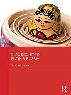 Civil Society in Putin's Russia (eBook, PDF) - Chebankova, Elena