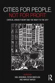 Cities for People, Not for Profit (eBook, ePUB)