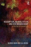 Redemption, Rehabilitation and Risk Management (eBook, PDF)