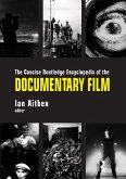 The Concise Routledge Encyclopedia of the Documentary Film (eBook, ePUB)