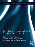 Rural Transformations and Rural Policies in the US and UK (eBook, ePUB)
