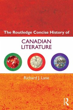 The Routledge Concise History of Canadian Literature (eBook, ePUB) - Lane, Richard J.