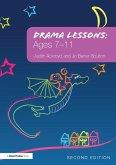 Drama Lessons: Ages 7-11 (eBook, ePUB)