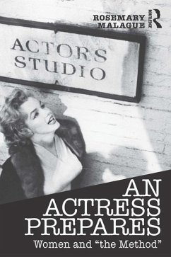 An Actress Prepares (eBook, PDF) - Malague, Rosemary