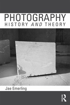 Photography: History and Theory (eBook, PDF) - Emerling, Jae