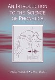 An Introduction to the Science of Phonetics (eBook, PDF)