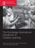 The Routledge International Handbook of Creative Learning (eBook, ePUB)