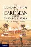 Economic History of the Caribbean since the Napoleonic Wars (eBook, PDF)