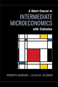 Short Course in Intermediate Microeconomics with Calculus (eBook, PDF) - Serrano, Roberto