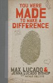 You Were Made to Make a Difference (eBook, ePUB)
