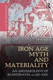 Iron Age Myth and Materiality (eBook, PDF)