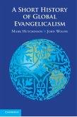 Short History of Global Evangelicalism (eBook, PDF)