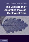 Vegetation of Antarctica through Geological Time (eBook, PDF)