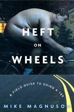 Heft on Wheels (eBook, ePUB) - Magnuson, Mike