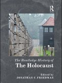 The Routledge History of the Holocaust (eBook, ePUB)
