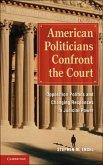 American Politicians Confront the Court (eBook, PDF)