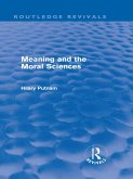 Meaning and the Moral Sciences (Routledge Revivals) (eBook, PDF)