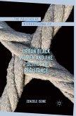 Urban Black Women and the Politics of Resistance (eBook, PDF)
