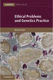 Ethical Problems and Genetics Practice (eBook, PDF)