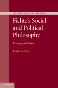 Fichte's Social and Political Philosophy (eBook, PDF) - James, David