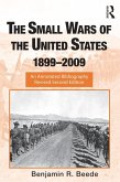 The Small Wars of the United States, 1899-2009 (eBook, PDF)