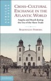 Cross-Cultural Exchange in the Atlantic World (eBook, PDF)