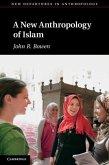 New Anthropology of Islam (eBook, PDF)