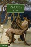 Oscar Wilde and Ancient Greece (eBook, PDF)