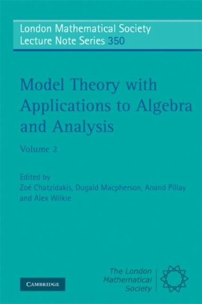 Model Theory with Applications to Algebra and Analysis: Volume 2 (eBook, PDF)