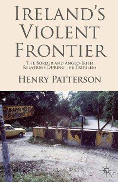 Ireland's Violent Frontier (eBook, PDF)
