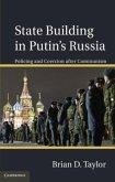 State Building in Putin's Russia (eBook, PDF)