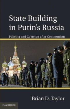 State Building in Putin's Russia (eBook, PDF) - Taylor, Brian D.