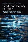 Simile and Identity in Ovid's Metamorphoses (eBook, PDF)