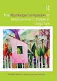 The Routledge Companion to Anglophone Caribbean Literature (eBook, ePUB)