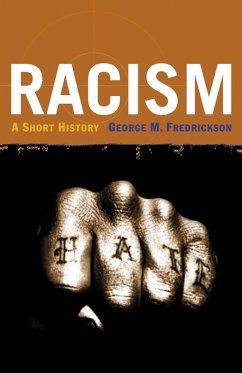 Racism (eBook, ePUB) - Fredrickson, George M.