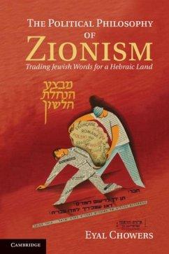 Political Philosophy of Zionism (eBook, PDF) - Chowers, Eyal