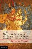 Nativist Prophets of Early Islamic Iran (eBook, PDF)