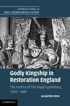 Godly Kingship in Restoration England (eBook, PDF) - Rose, Jacqueline
