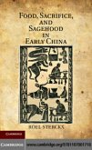 Food, Sacrifice, and Sagehood in Early China (eBook, PDF)