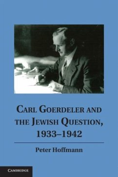 Carl Goerdeler and the Jewish Question, 1933-1942 (eBook, PDF) - Hoffmann, Peter