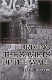 Driving the Soviets up the Wall (eBook, ePUB)