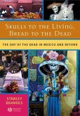 Skulls to the Living, Bread to the Dead (eBook, PDF)