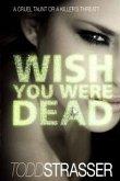 Wish You Were Dead (eBook, ePUB)