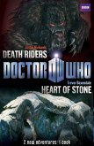 Book 1 - Doctor Who: Heart of Stone / Death Riders (eBook, ePUB)