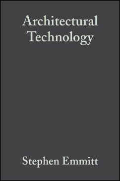Architectural Technology (eBook, PDF) - Emmitt, Stephen