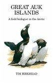 Great Auk Islands; a field biologist in the Arctic (eBook, ePUB)