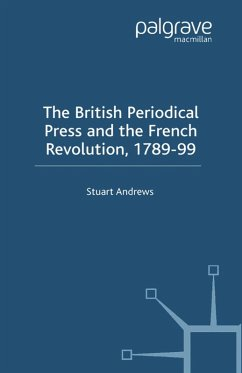 The British Periodical Press and the French Revolution 1789-99 (eBook, PDF) - Andrews, S.