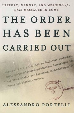 The Order Has Been Carried Out (eBook, PDF) - Portelli, Alessandro